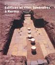 Extrait Edifices et rites funéraires à Kerma